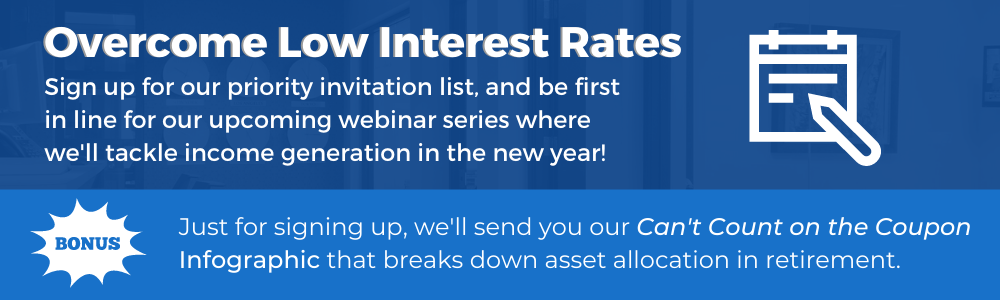 Overcome Low Interest Rates